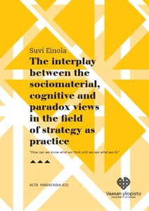 The interplay between the sociomaterial, cognitive and paradox views